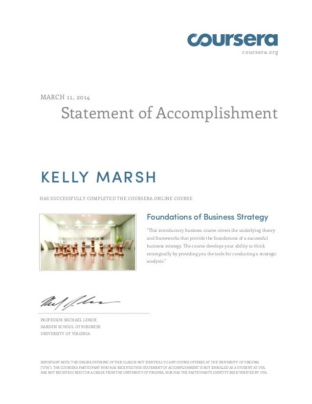 coursera.org Statement of Accomplishment MARCH 11, 2014 KELLY MARSH HAS SUCCESSFULLY COMPLETED THE COURSERA ONLINE COURSE ...