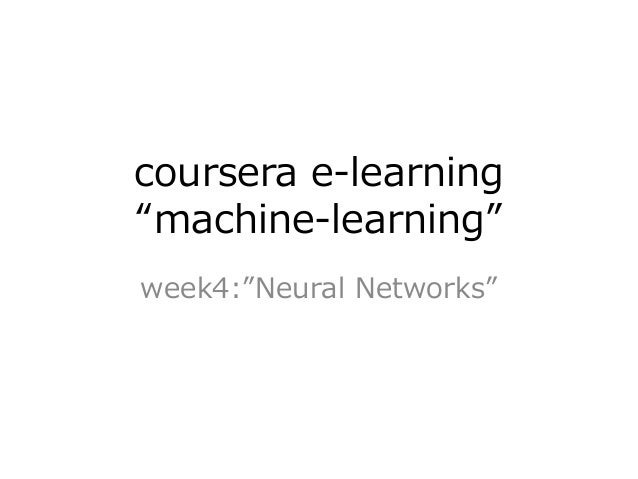"coursera e-learning ""machine-learning"" week4:""Neural Networks"""