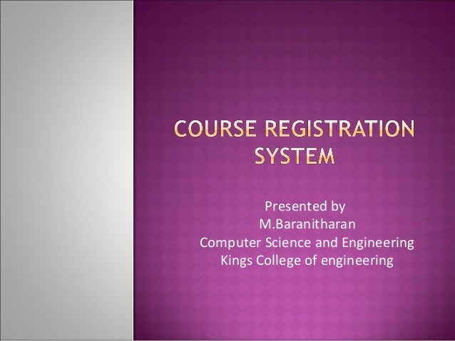 software requirement specification for course registration Software requirements specification (srs) for student information management system 1 introduction the student management system can handle all the.