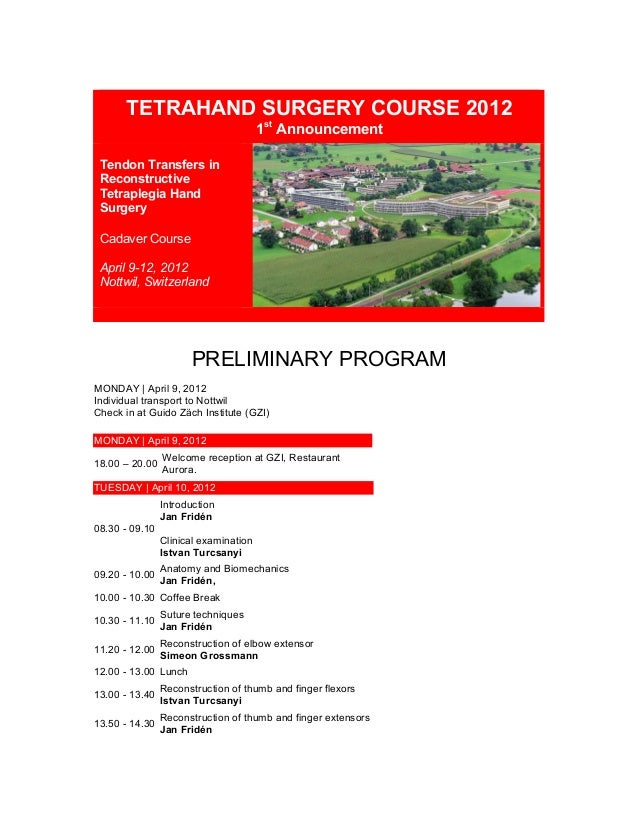 TETRAHAND SURGERY COURSE 2012 1st Announcement Tendon Transfers in Reconstructive Tetraplegia Hand Surgery Cadaver Cours...