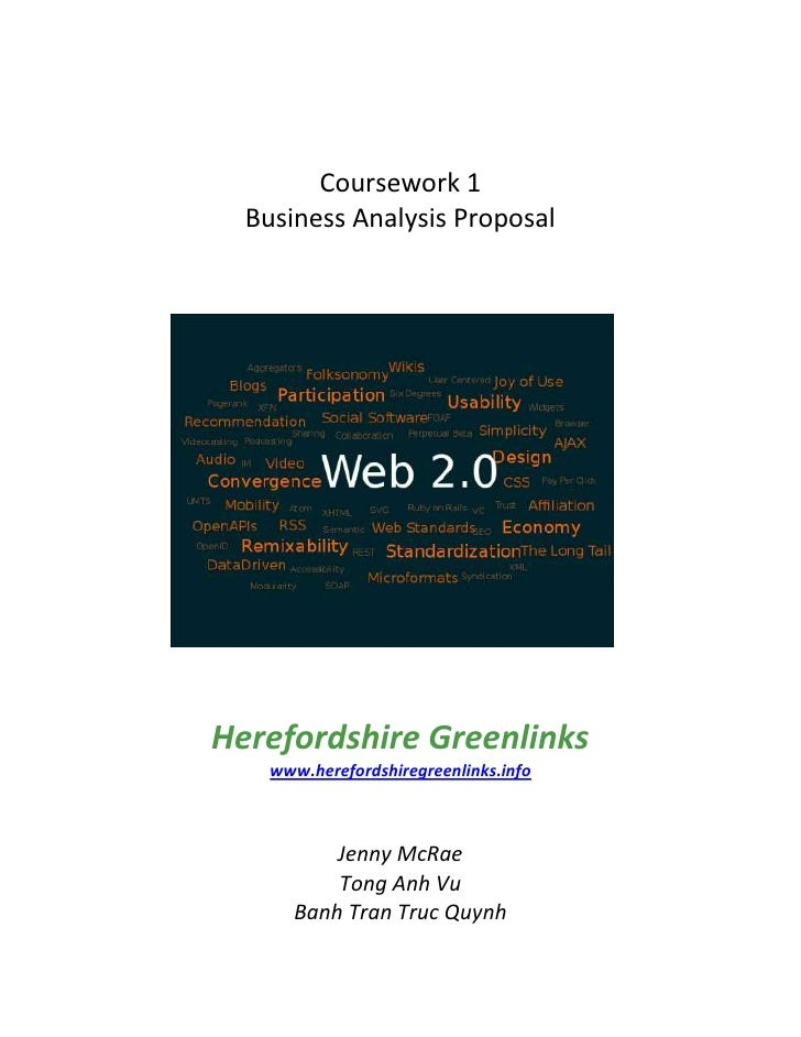 Coursework 1<br />Business Analysis Proposal<br />74295025400<br />Herefordshire Greenlinks<br />www.herefordshiregreenlin...
