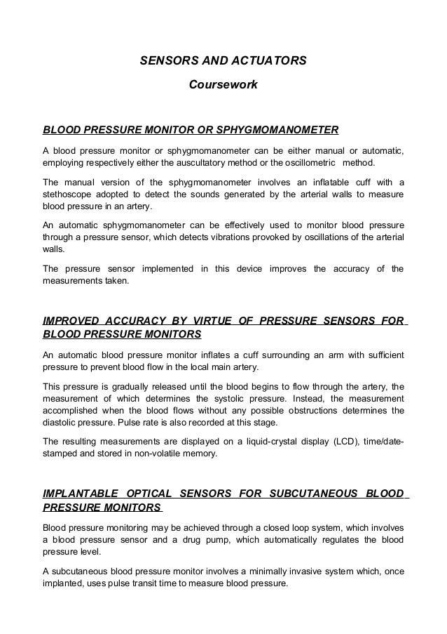 SENSORS AND ACTUATORS Coursework BLOOD PRESSURE MONITOR OR SPHYGMOMANOMETER A blood pressure monitor or sphygmomanometer c...