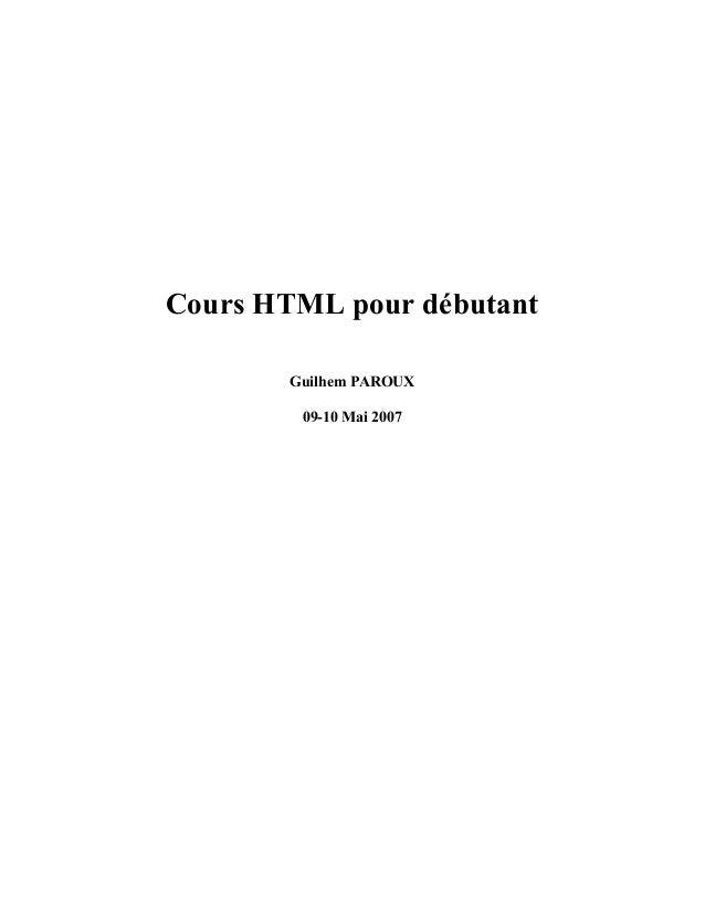 Cours HTML pour débutant       Guilhem PAROUX        09-10 Mai 2007