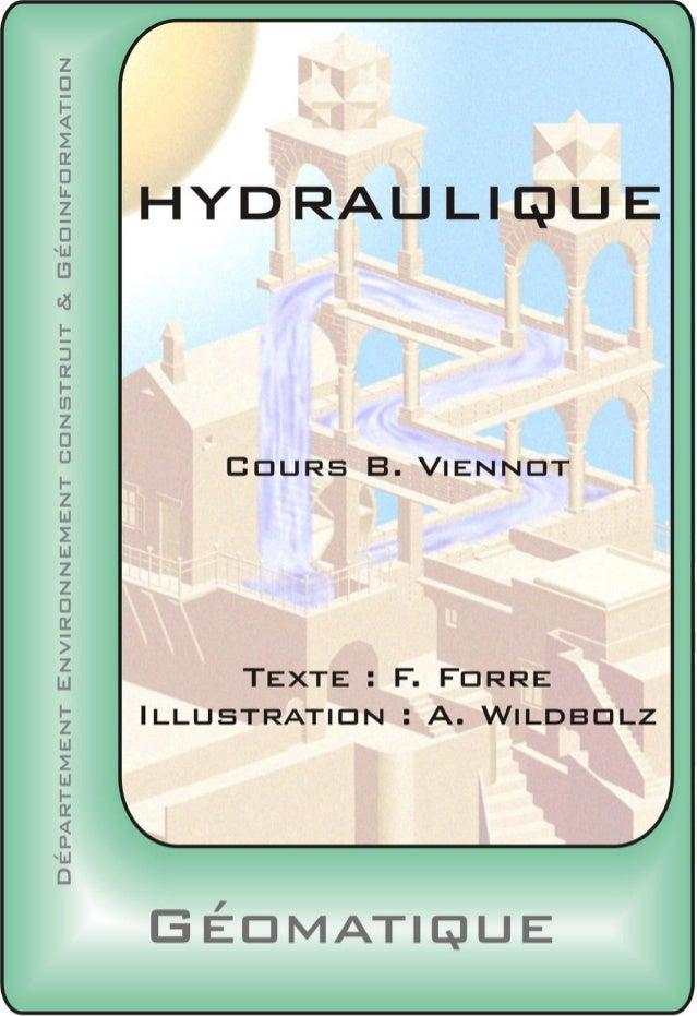 Hydraulique  INTRODUCTION.....................................................................5 GÉNÉRALITÉS ET PROPRIÉTÉS ...