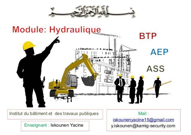 Enseignant : Iskounen Yacine Mail : iskounenyacine15@gmail.com y.iskounen@kamig-security.com Institut du bâtiment et des t...