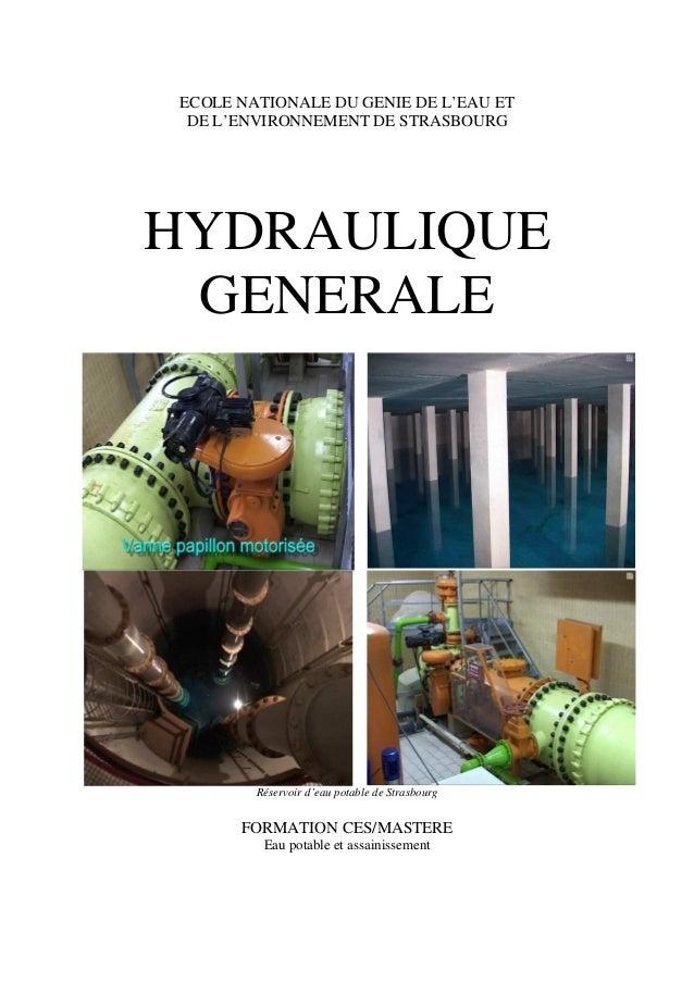 ECOLE NATIONALE DU GENIE DE L'EAU ET DE L'ENVIRONNEMENT DE STRASBOURG HYDRAULIQUE GENERALE Réservoir d'eau potable de Stra...