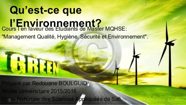 """Qu'est-ce que l'Environnement?Cours I en faveur des Etudiants de Master MQHSE: """"Management Qualité, Hygiène, Sécurité et E..."""