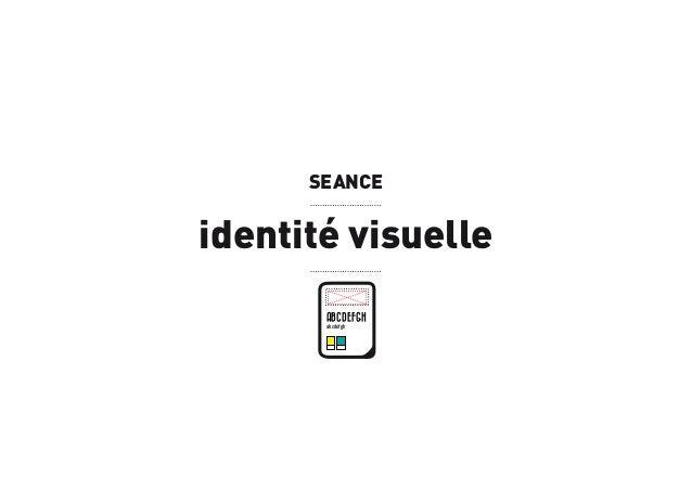 SEANCE  identité visuelle ABCDEFGH abcdefgh