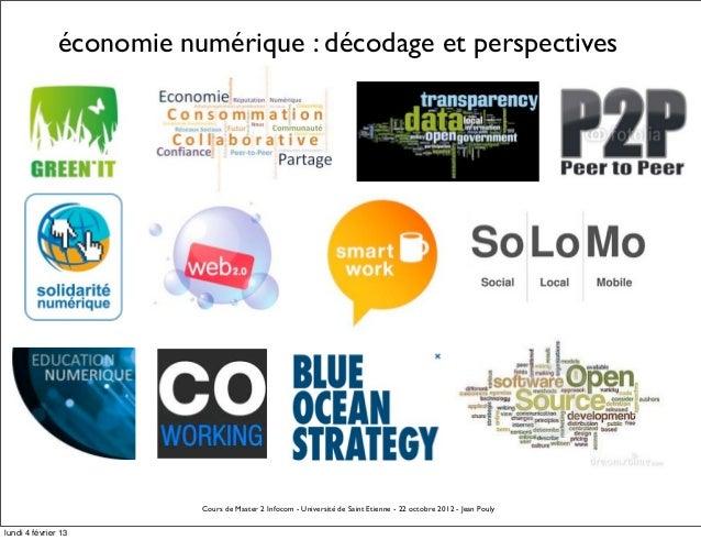 économie numérique : décodage et perspectives                          Cours de Master 2 Infocom - Université de Saint Eti...