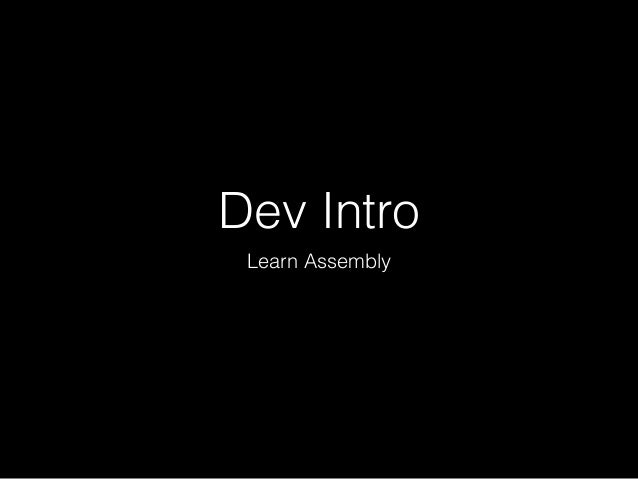 Dev Intro Learn Assembly