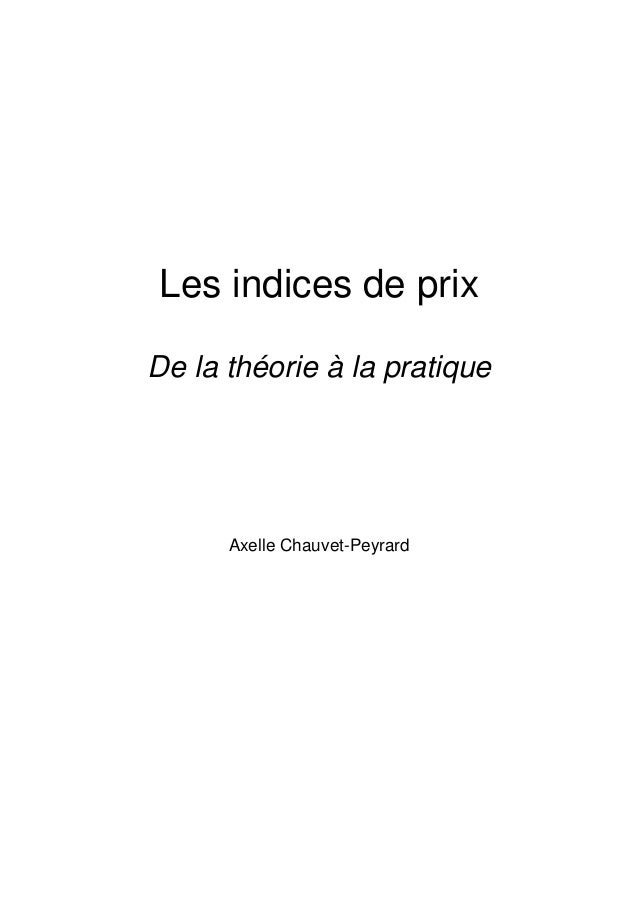 Les indices de prixDe la théorie à la pratiqueAxelle Chauvet-Peyrard