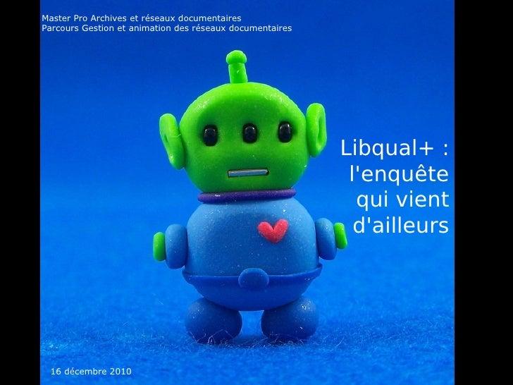 Libqual+ : l'enquête qui vient d'ailleurs