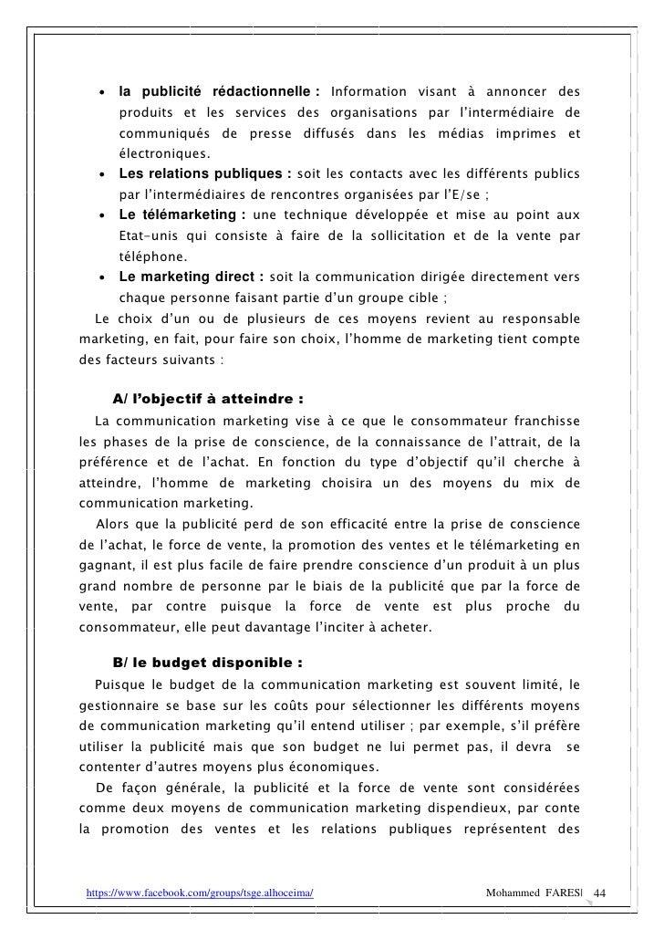    la publicité rédactionnelle : Information visant à annoncer des       produits et les services des organisations par l...