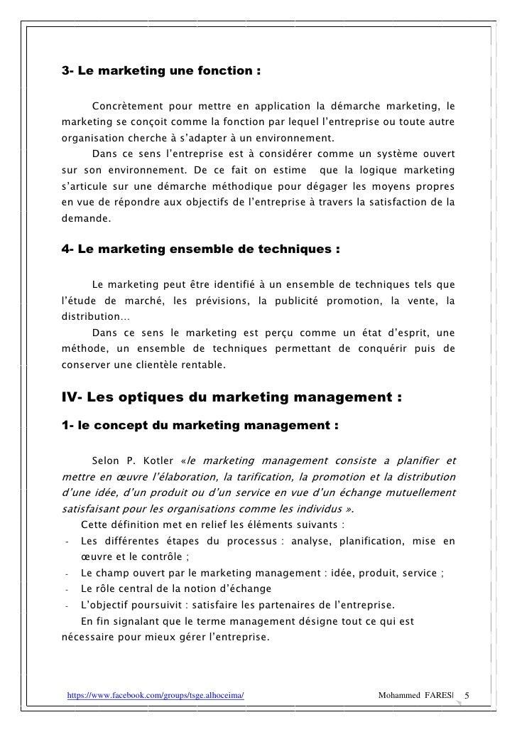 3- Le marketing une fonction :       Concrètement pour mettre en application la démarche marketing, lemarketing se conçoit...