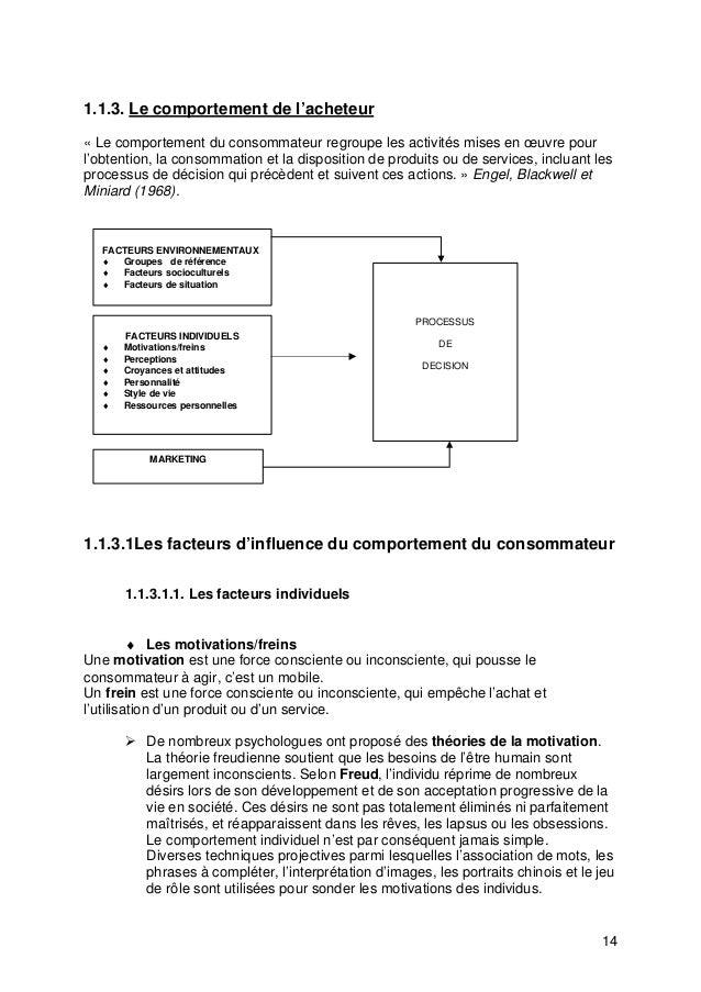 14 1.1.3. Le comportement de l'acheteur « Le comportement du consommateur regroupe les activités mises en œuvre pour l'obt...