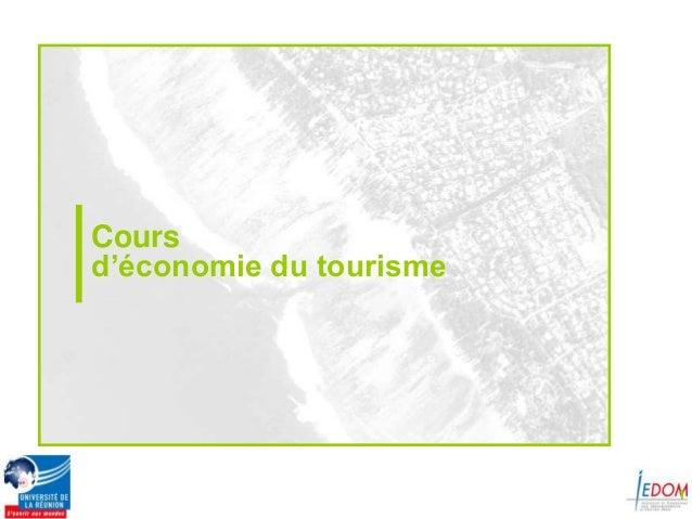 Coursd'économie du tourisme                         1