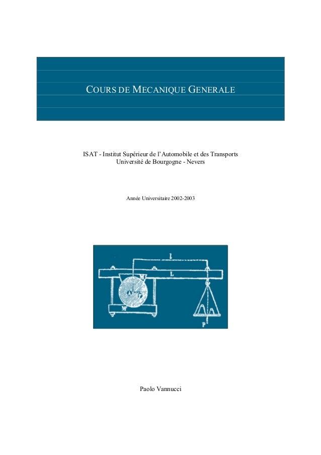 COURS DE MECANIQUE GENERALEISAT - Institut Supérieur de l'Automobile et des Transports             Université de Bourgogne...
