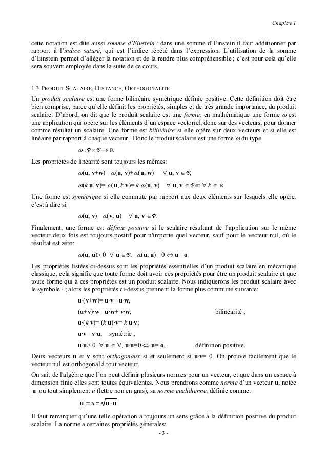 Chapitre 1                   u + v ≤ u + v , inégalité triangulaire ou de Minkowsky;                   u ⋅ v ≤ u v , inéga...