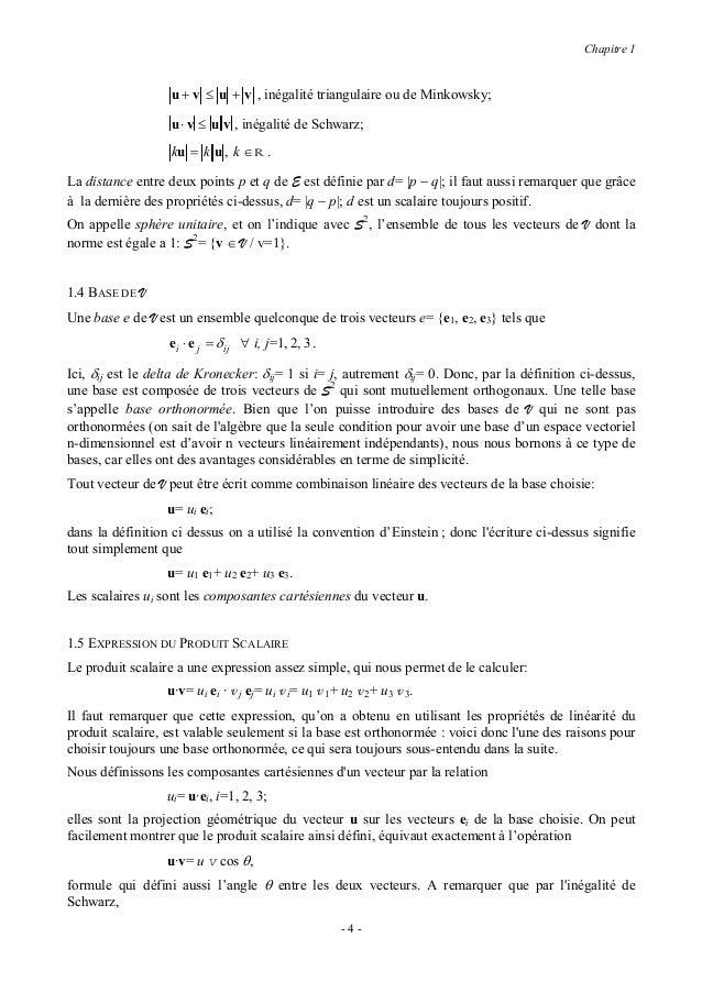 Chapitre 1                  |cos θ|≤ 1,ce qui rend possible la dernière relation écrite ci-dessus.1.6 TENSEURS DU DEUXIEME...