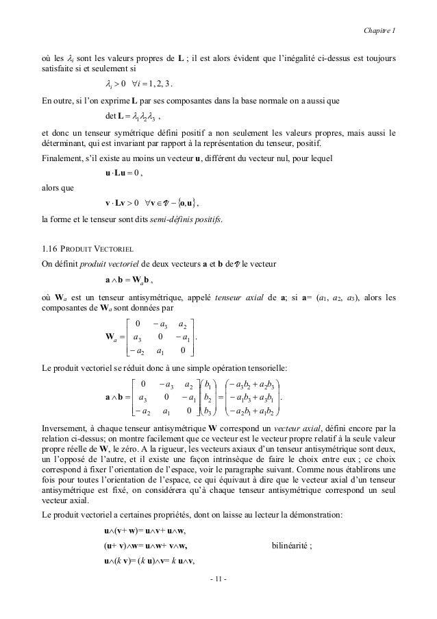 Chapitre 1                  u∧v= −v∧u,                                                     antisymétrie ;                 ...