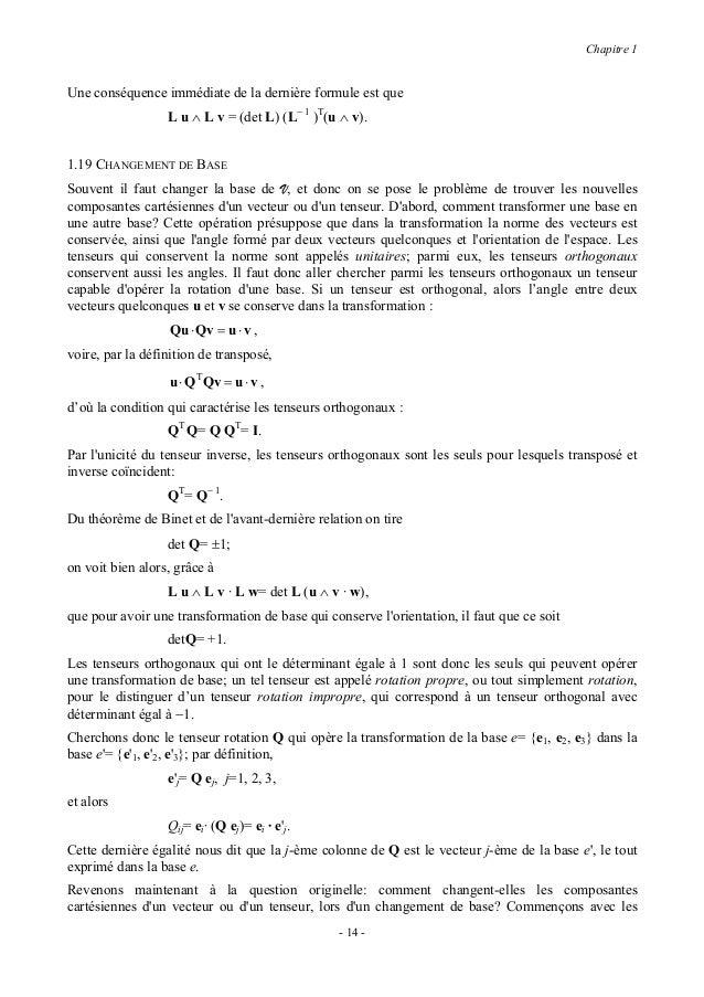 Chapitre 1vecteurs: on a les composantes v i dun vecteur v dans la base e, on cherche les composantes v i dansla base e. A...
