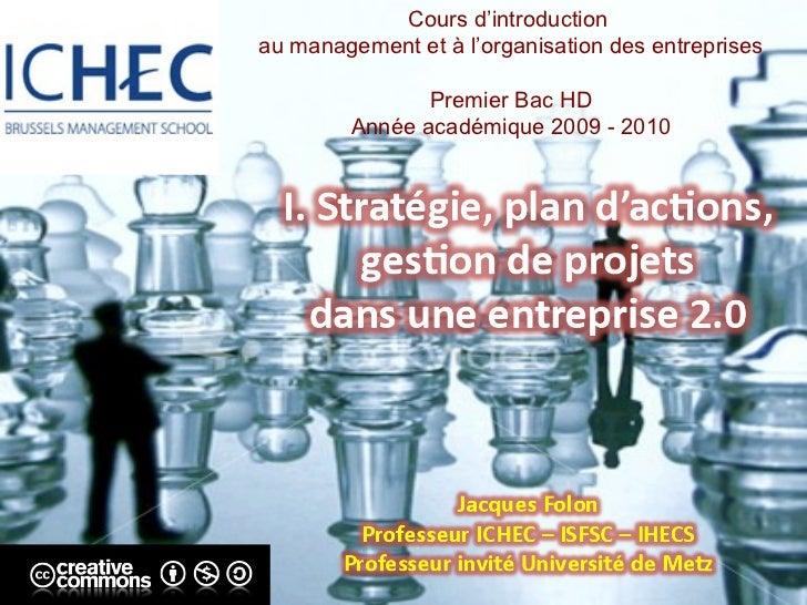 Cours d'introduction  au management et à l'organisation des entreprises Premier Bac HD Année académique 2009 - 2010