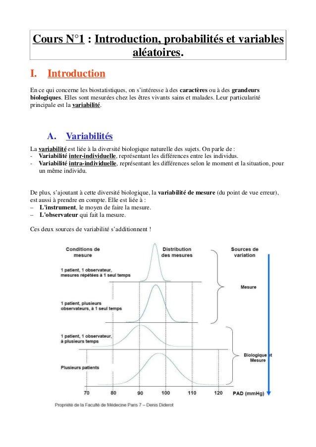 Cours N°1 : Introduction, probabilités et variables aléatoires. I. Introduction En ce qui concerne les biostatistiques, on...