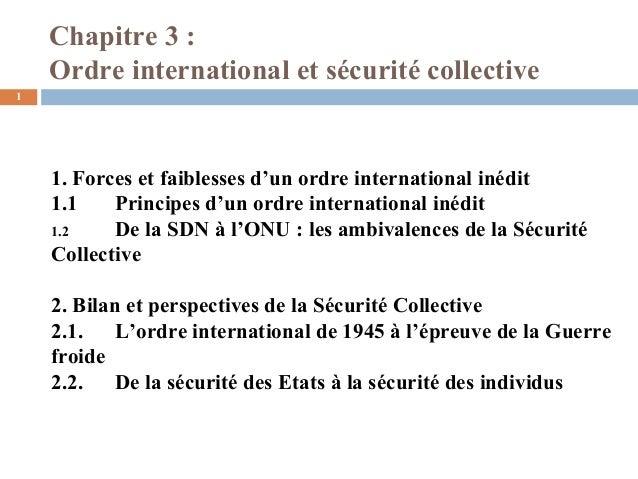 Chapitre 3 :    Ordre international et sécurité collective1    1. Forces et faiblesses d'un ordre international inédit    ...