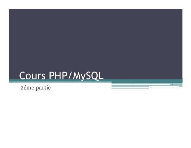 Cours PHP/MySQL 2éme partie
