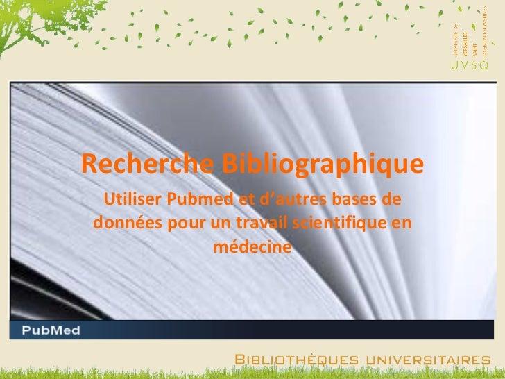 Recherche Bibliographique Utiliser Pubmed et d'autres bases de données pour un travail scientifique en médecine