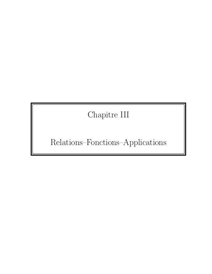Chapitre IIIRelations–Fonctions–Applications
