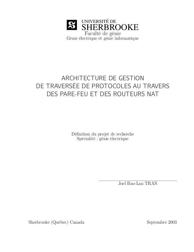 Faculté de génieGénie électrique et génie informatiqueARCHITECTURE DE GESTIONDE TRAVERSÉE DE PROTOCOLES AU TRAVERSDES PARE...