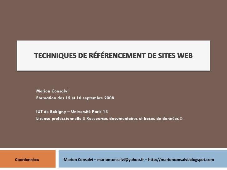 Marion Consalvi Formation des 15 et 16 septembre 2008 IUT de Bobigny – Université Paris 13  Licence professionnelle «Ress...