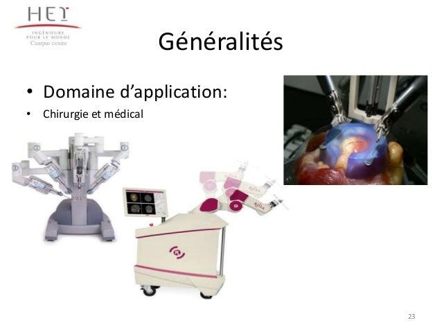 Campus centre  Généralités  • Domaine d'application: • Chirurgie et médical  23