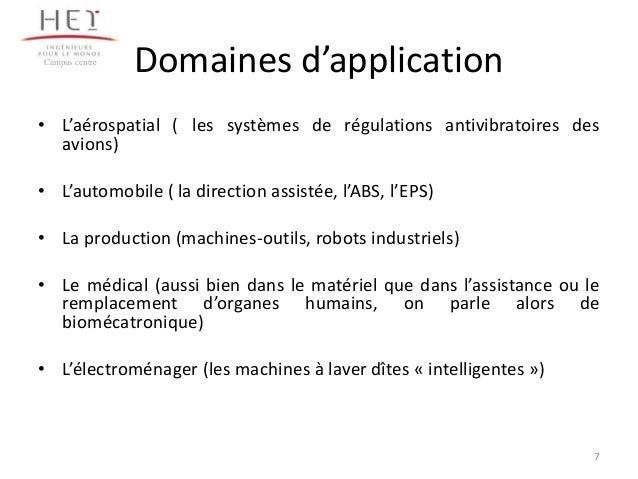 Campus centre  Domaines d'application  • L'aérospatial ( les systèmes de régulations antivibratoires des avions) • L'autom...