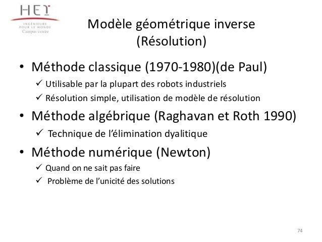 Campus centre  Modèle géométrique inverse (Résolution)  • Méthode classique (1970-1980)(de Paul)  Utilisable par la plupa...
