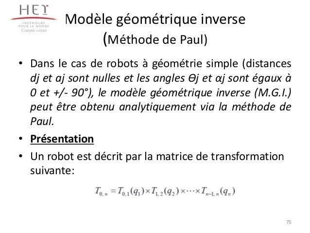 Modèle géométrique inverse Campus centre  (Méthode de Paul)  • Dans le cas de robots à géométrie simple (distances dj et a...