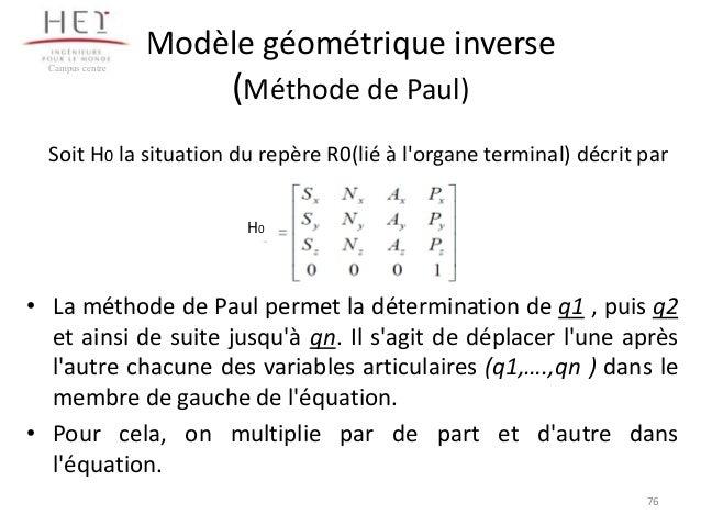 Modèle géométrique inverse Campus centre  (Méthode de Paul)  Soit H0 la situation du repère R0(lié à l'organe terminal) dé...