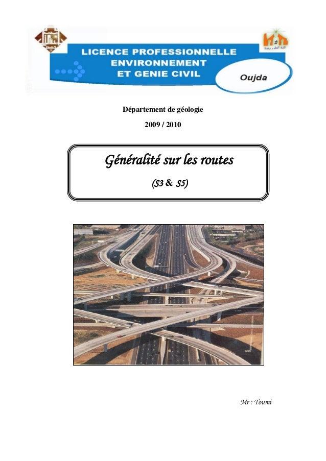Département de géologie 2009 / 2010 Mr : Toumi Généralité sur les routes (S3 & S5)