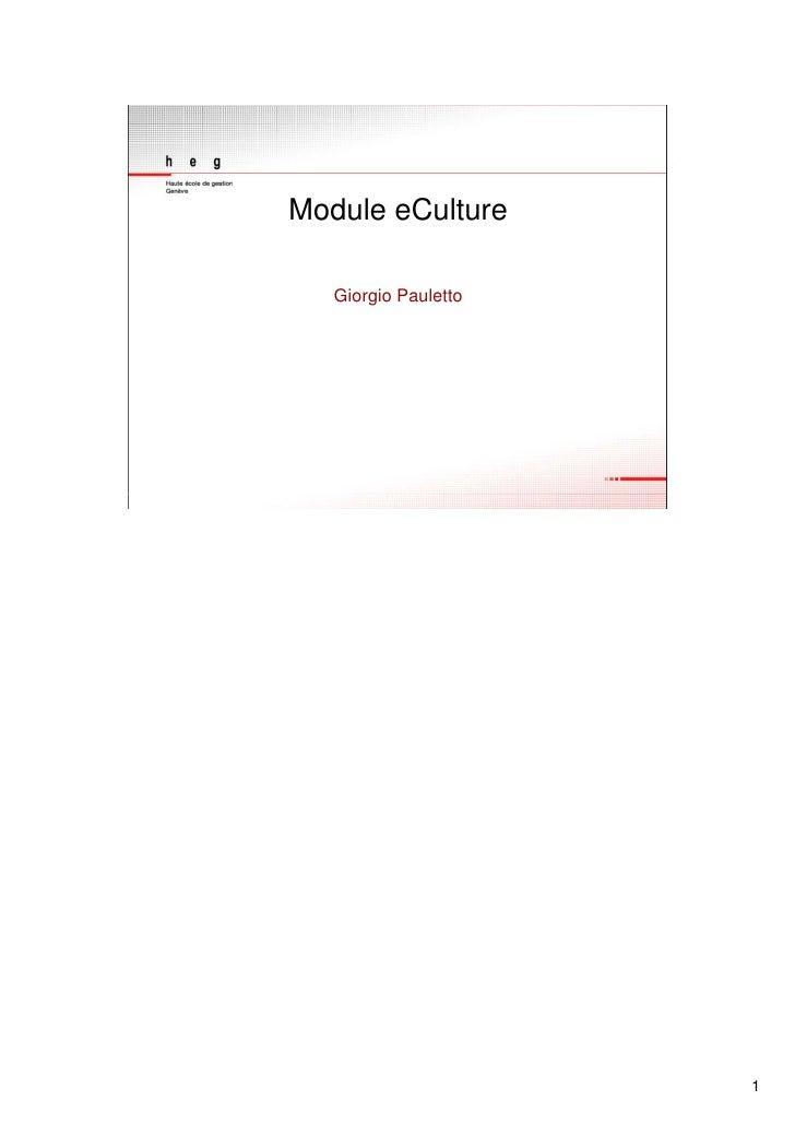Module eCulture     Giorgio Pauletto                           1