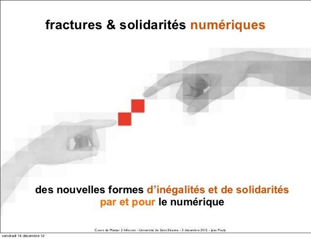 fractures & solidarités numériques                 des nouvelles formes d'inégalités et de solidarités                    ...