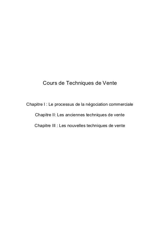 CoursdeTechniquesdeVente   ChapitreI:Leprocessusdelanégociationcommerciale Chapitre...