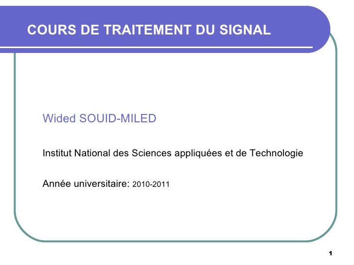 <ul><li>Wided SOUID-MILED </li></ul><ul><li>Institut National des Sciences appliquées et de Technologie </li></ul><ul><li>...