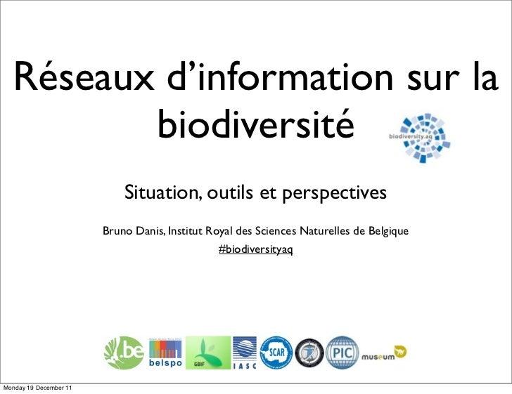 Réseaux d'information sur la         biodiversité                            Situation, outils et perspectives            ...