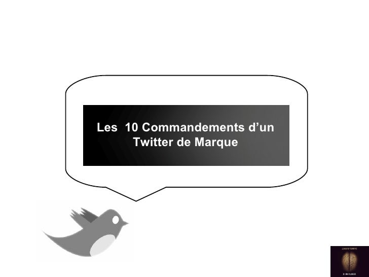 Les  10 Commandements d'un Twitter de Marque