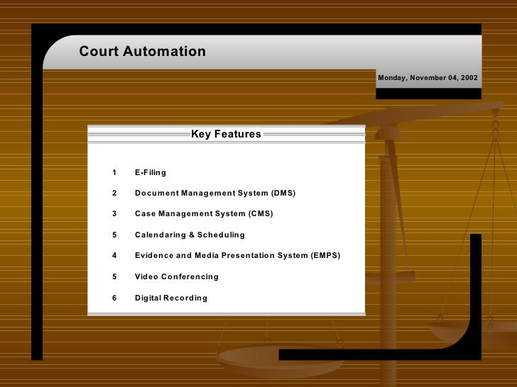 Court Automation                                                        Monday, November 04, 2002                     Key ...