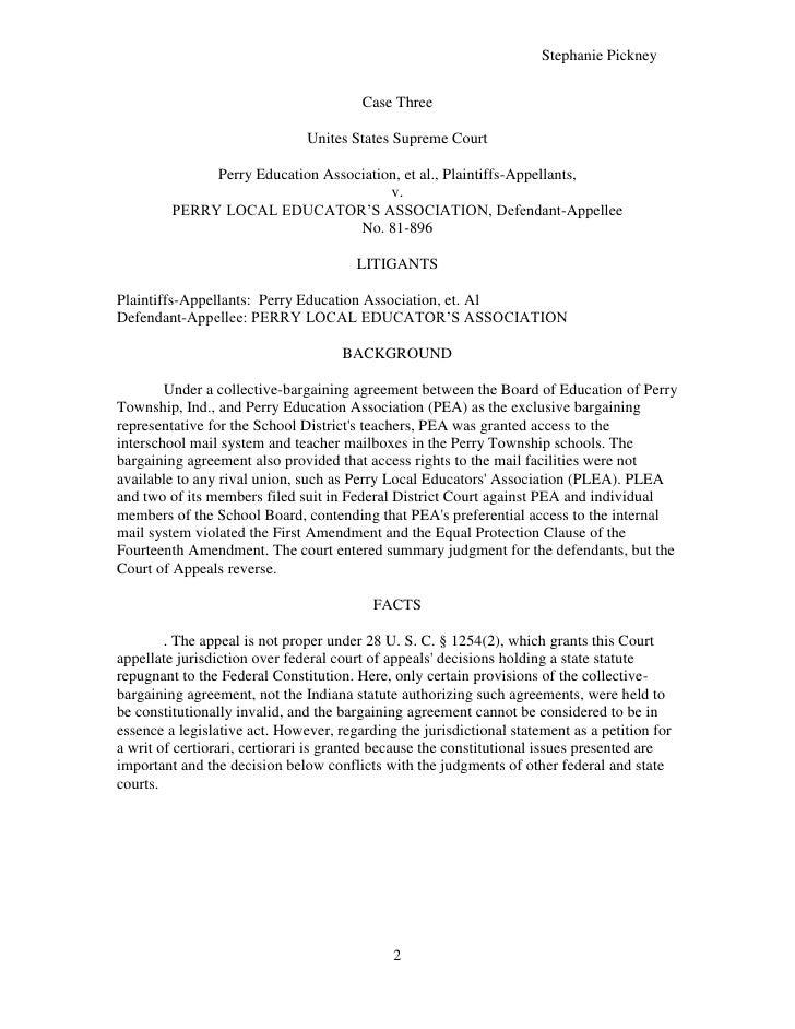 Case Three <br />Unites States Supreme Court<br />Perry Education Association, et al., Plaintiffs-Appellants, <br />v. <br...