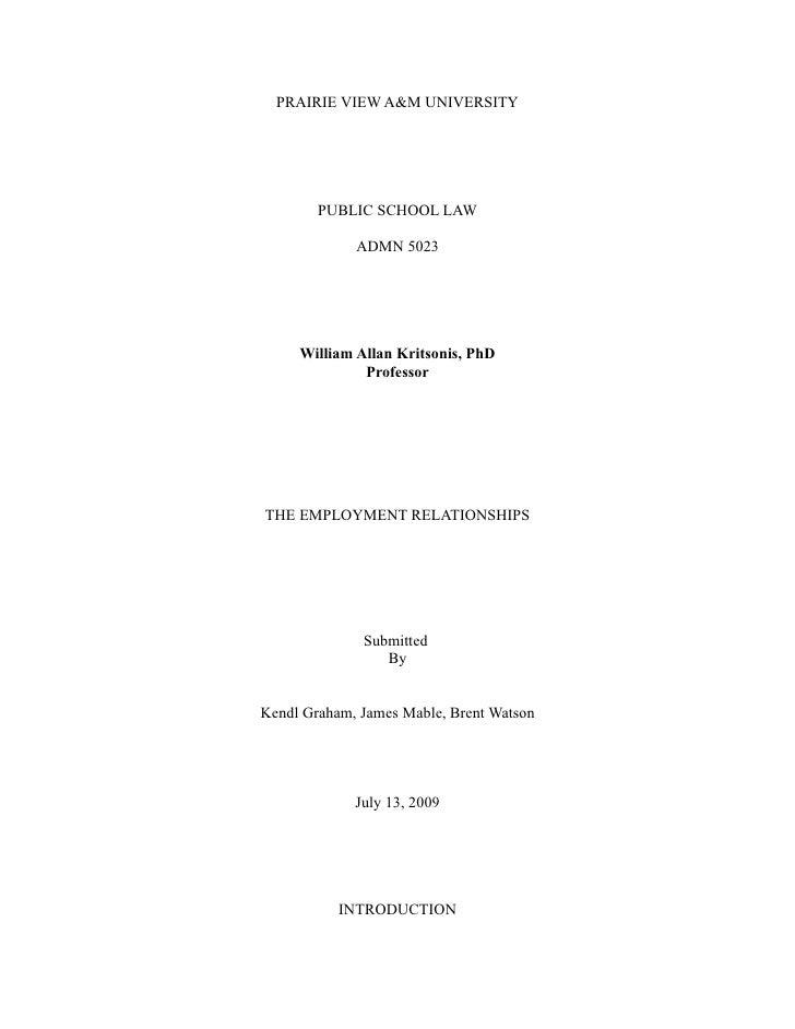 PRAIRIE VIEW A&M UNIVERSITY             PUBLIC SCHOOL LAW               ADMN 5023          William Allan Kritsonis, PhD   ...