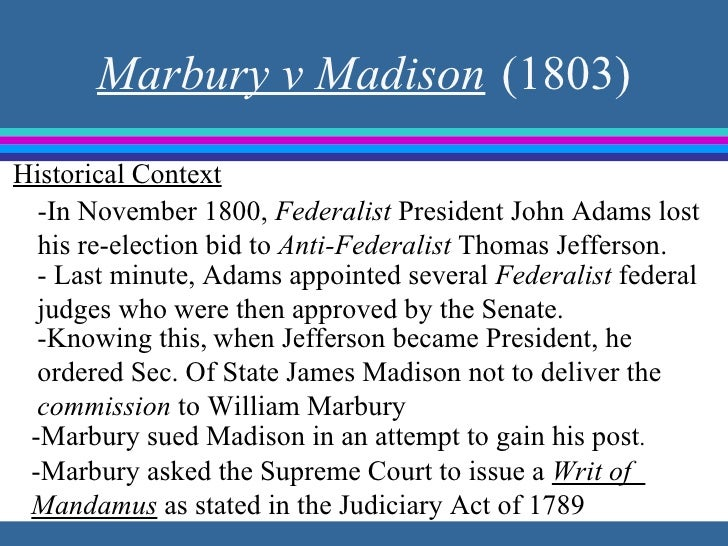 the implications of appointing william marbury as a federal judge After midnight: the circuit judges and the repeal the appointment of the 'midnight judges' has lingered because it leading william marbury and several.
