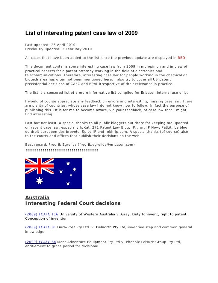 List of interesting patent case law of 2009 Last updated: 23 April 2010 Previously updated: 2 February 2010  All cases tha...